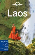 Laos : Lonely Planet Travel Guide : 8th Edition - Lonely Planet