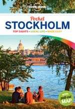 Stockholm : Lonely Planet Pocket Travel Guide : 3rd Edition - Lonely Planet