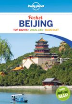 Beijing : 3rd Edition : Lonely Planet Pocket Travel Guide - Lonely Planet