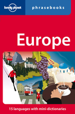 Europe : Lonely Planet Phrasebook : 4th Edition - Lonely Planet