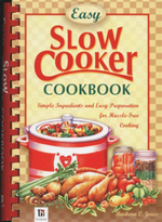 Slow Cooker Recipes : Simple Ingredients and Easy Preparation for Hassle-Free Cooking - Barbara C. Jones