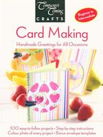 Card Making : Handmade Greeting Cards For All Occasions
