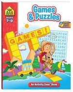 Games and Puzzles : School Zone: an Activity Zone Ser. - Hinkler Books Staff