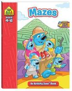 Activity Zone - Mazes : School Zone: an Activity Zone Ser. - Hinkler Books Staff