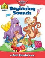 Beginning Sounds : Ages 4 - 6 : A Get Ready Book - Barbara Gregorich