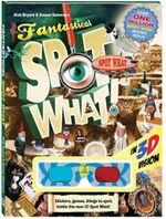Spot What 3D Fantastical : Spot What Series - Nick Bryant