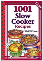 1001 Slow Cooker Recipes - Hinkler Books PTY Ltd