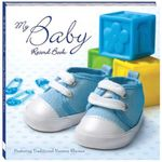 My Baby Record Book : Blue : Featuring Traditional Nursery Rhymes - Kate Cody