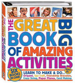The Great Big Book of Amazing Activities - Hinkler Books PTY Ltd