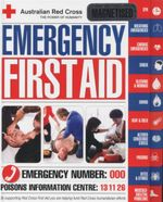 Emergency First Aid : Australian Red Cross : The Power of Humanity - Hinkler Books Pty Ltd