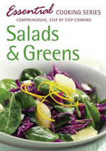 Salads and Greens : Comprehensive, Step-by-Step Cooking - Hinkler Books Staff