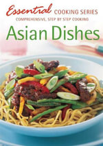 Asian Dishes : Essential Cooking - Hinkler Books Staff