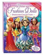 Dress-Up Fashion Dolls Designer Collection Bind-Up : Dress-Up Fashion Dolls - Hinkler Books Staff