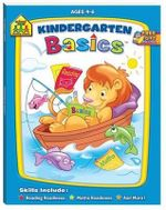 Kindergarten Basics 4-6 : School Zone - Hinkler Books Staff