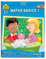 Maths Basics 1 : Ages 5 - 7  : An I Know It! Book - Barbara Bando Irvin