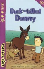 Duck - billed Danny : Totally Kidz - Level 3 - Davey Mcbaron