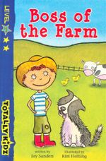Boss Of The Farm : Totally Kidz - Level 1 - Jay Sanders