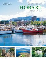 A Souvenir of Hobart Australia : Souvenir Picture Book - Parish Steve Perry Michele