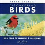 Discovering Birds Brisbane And Surrounds CD