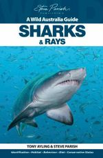 Sharks and Rays - Tony Ayling