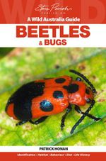 Beetles and Bugs : Bugs - Patrick Honan
