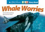Whale Worries - Rebecca Johnson