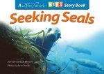 Seeking Seals : Kids Story Book - Parish Steve Johnson Rebecca