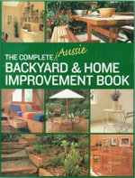 Comp Aussie Backyard and Home Improve - No Author Provided