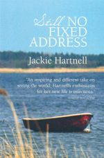Still No Fixed Address - Jackie Hartnell