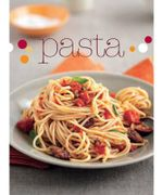Pasta - A Test Kitchen Cookbook