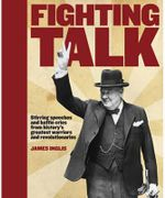 Fighting Talk : History's Best Bits Series - James Inglis