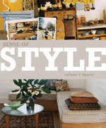 Sense of Style - Colour and Space : Colour and Space - Shannon Fricke