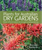 Plants for Australian Dry Gardens : Dry Gardening Australia  - Marcelle Nankervis
