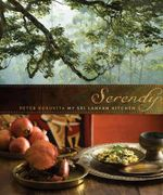 Serendip : My Sri Lankan Journey : Peter Kuruvita Series - Peter Kuruvita