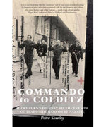 Commando to Colditz : Peter Stanley Series - Peter Stanley