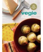 Vegie Food : The Original Chunky Cookbook : New Chunkies Series - Murdoch Books Test Kitchen