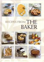Recipes from the Baker - Leanne Kitchen