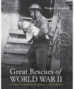 Great Rescues Of World War II - Thomas J. Craughwell