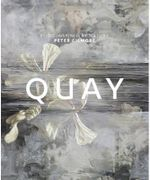 Quay :  Food Inspired By Nature - Peter Gilmore