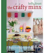 The Crafty Minx : Crafty Minx Series - Kelly Doust
