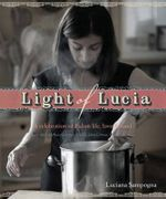 Light of Lucia : Cooking With Love - Luciana Sampogna