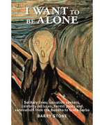 I Want To Be Alone : Mates, Mascots and Marvels - True Stories of Anima... - Barry Stone