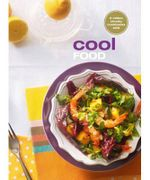 Cool Food : The Original Chunky Cookbook : New Chunkies Series - Murdoch Books Test Kitchen