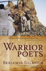 Warrior Poets : Adventures by Ambulance - Benjamin Gilmour
