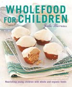 Wholefood For Children : Jude Blerau Series - Jude Blereau