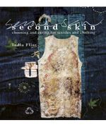 Second Skin : India Flint Series - India Flint