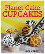 Planet Cake Cupcakes : Paris Cutler Series - Paris Cutler