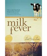 Milk Fever - Lisa Reece-Lane