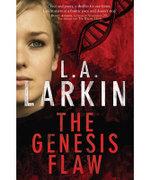 The Genesis Flaw - L. A. Larkin