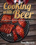 Cooking with Beer - Paul Mercurio